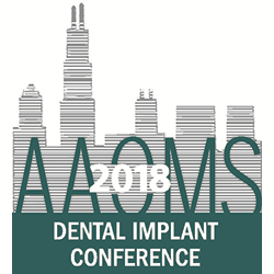 2018 AAOMS Dental Implant Conference Recordings