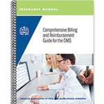 Insurance Manual: A Comprehensive Billing and Reimbursement Guide for the OMS