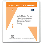 Model Medical Practice OSHA Exposure Control Compliance Plan and Training