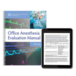 Office Anesthesia Evaluation Manual Print and e-Book Bundle, 9th Edition